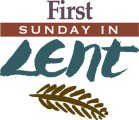 Ist Sunday of Lent