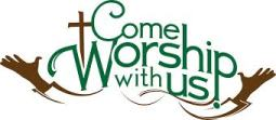 come and worship with us